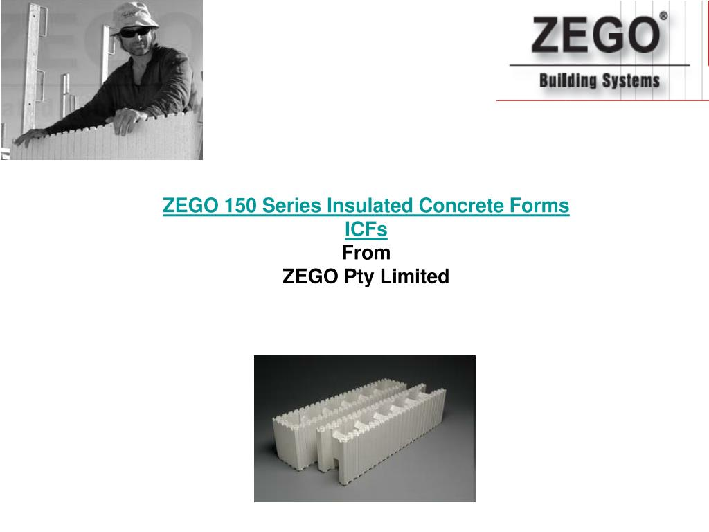 ZEGO 150 Series Insulated Concrete Forms ICFs