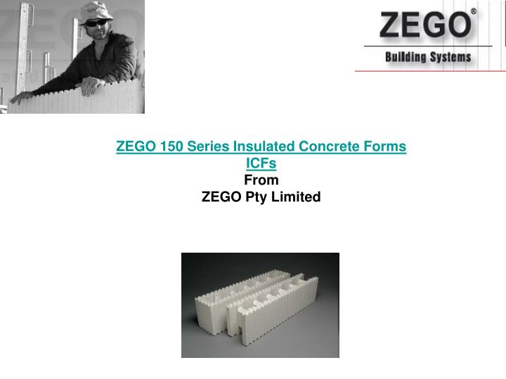 Zego 150 series insulated concrete forms icfs from zego pty limited