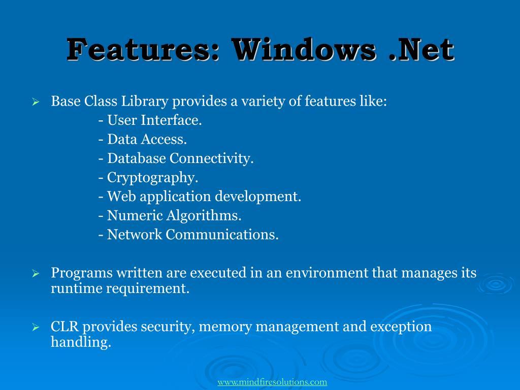Features: Windows .Net