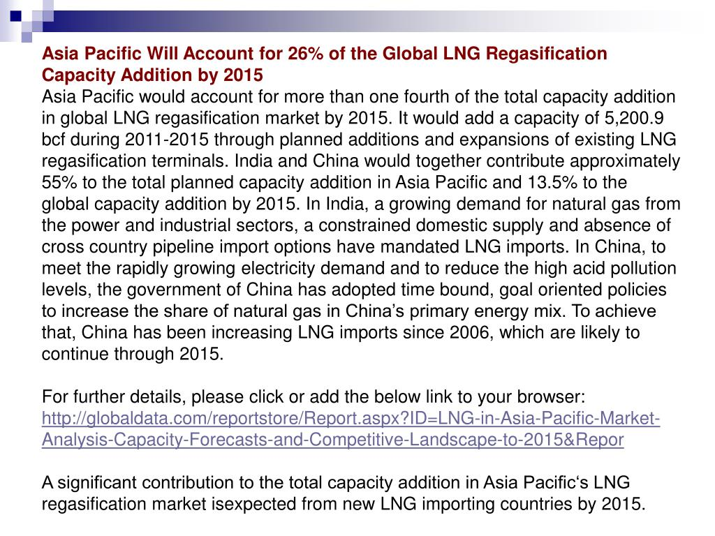 Asia Pacific Will Account for 26% of the Global LNG Regasification Capacity Addition by 2015