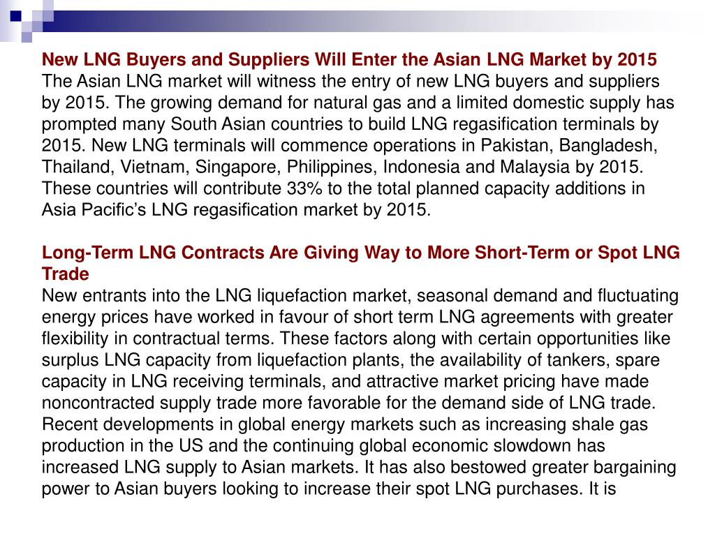 New LNG Buyers and Suppliers Will Enter the Asian LNG Market by 2015