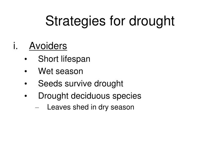 Strategies for drought
