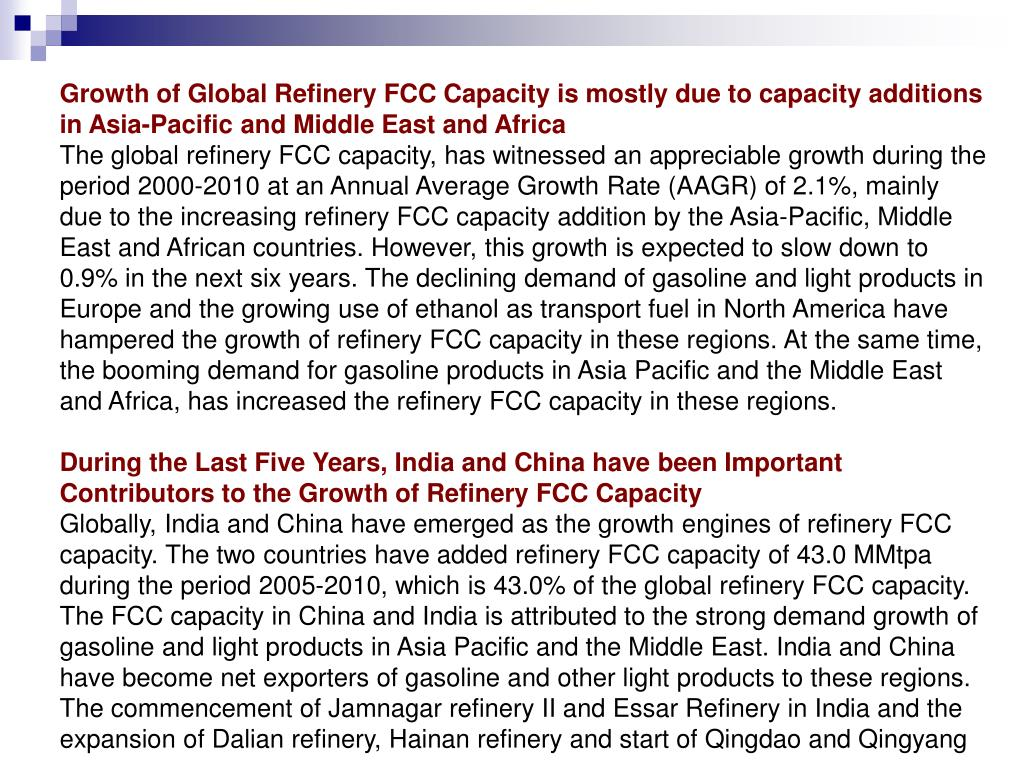 Growth of Global Refinery FCC Capacity is mostly due to capacity additions in Asia-Pacific and Middle East and Africa
