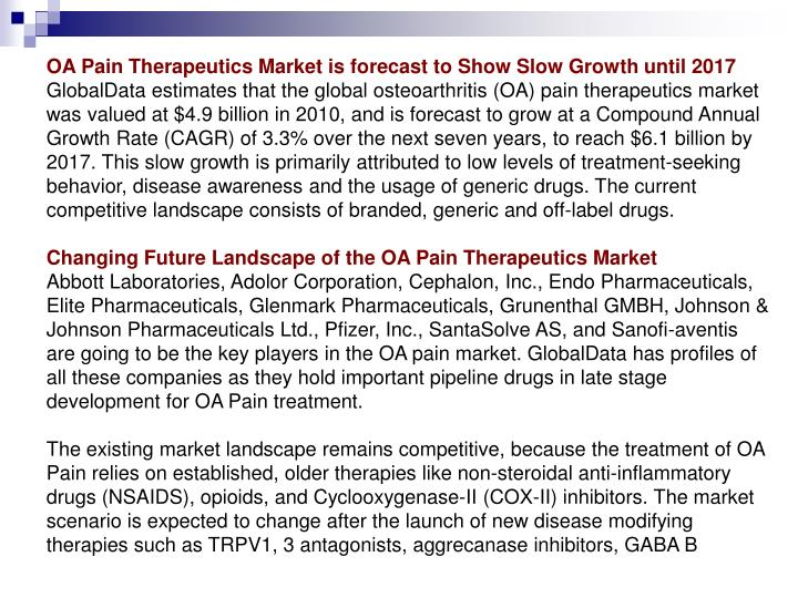 OA Pain Therapeutics Market is forecast to Show Slow Growth until 2017