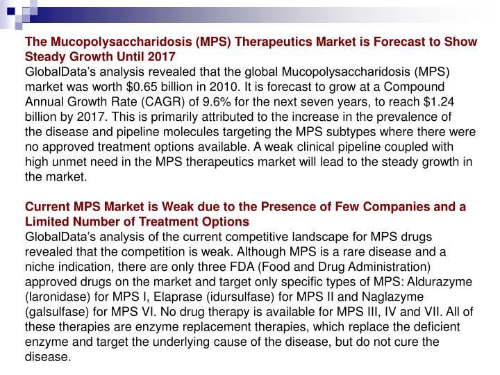 The Mucopolysaccharidosis (MPS) Therapeutics Market is Forecast to Show