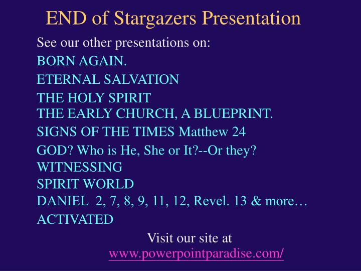 END of Stargazers Presentation