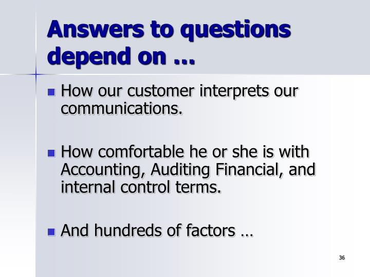 Answers to questions depend on …