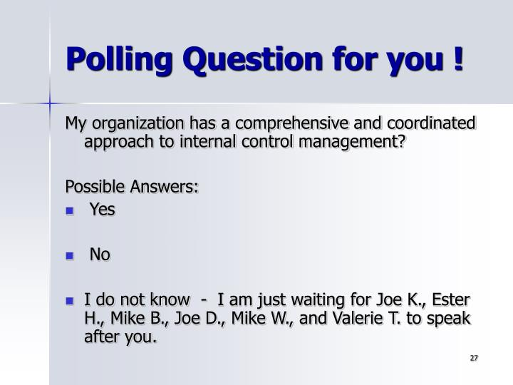 Polling Question for you !