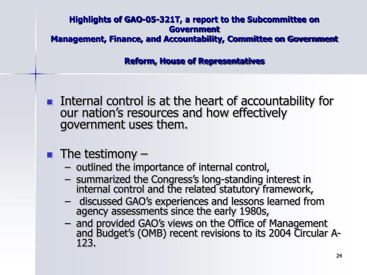 Highlights of GAO-05-321T, a report to the Subcommittee on Government