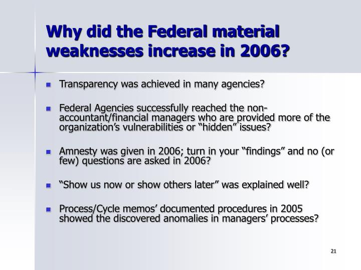 Why did the Federal material weaknesses increase in 2006?