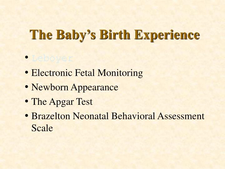 The Baby's Birth Experience