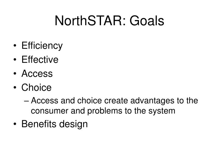 NorthSTAR: Goals