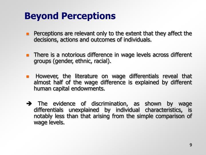 Beyond Perceptions