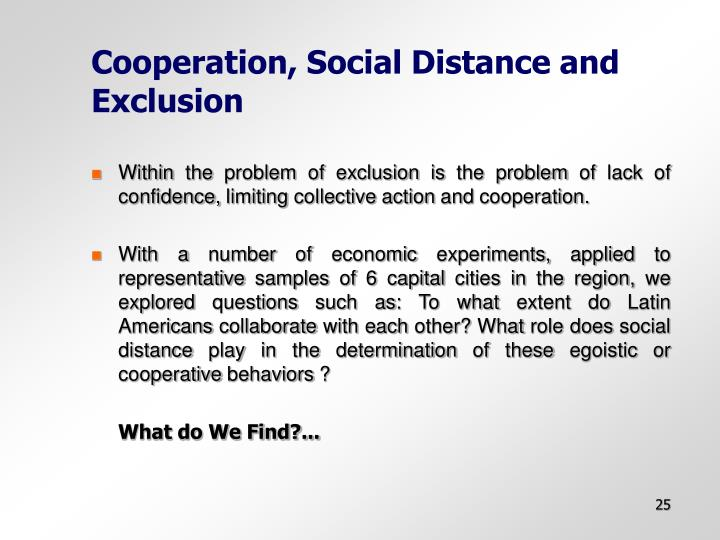 Cooperation, Social Distance and Exclusion