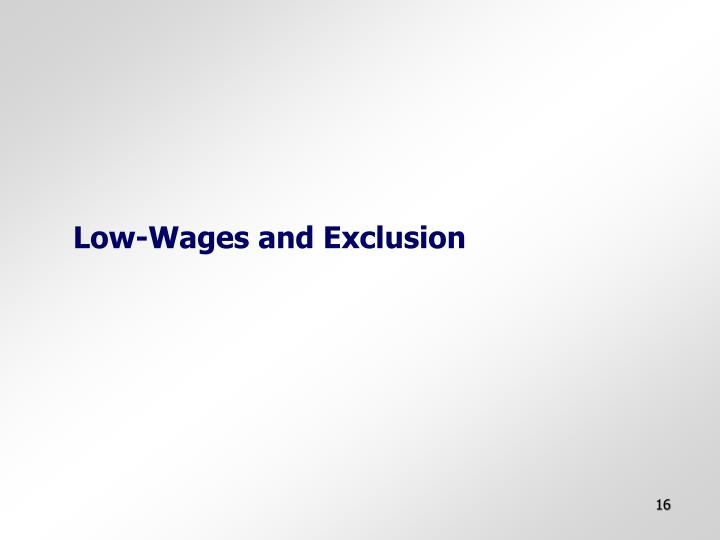Low-Wages and Exclusion