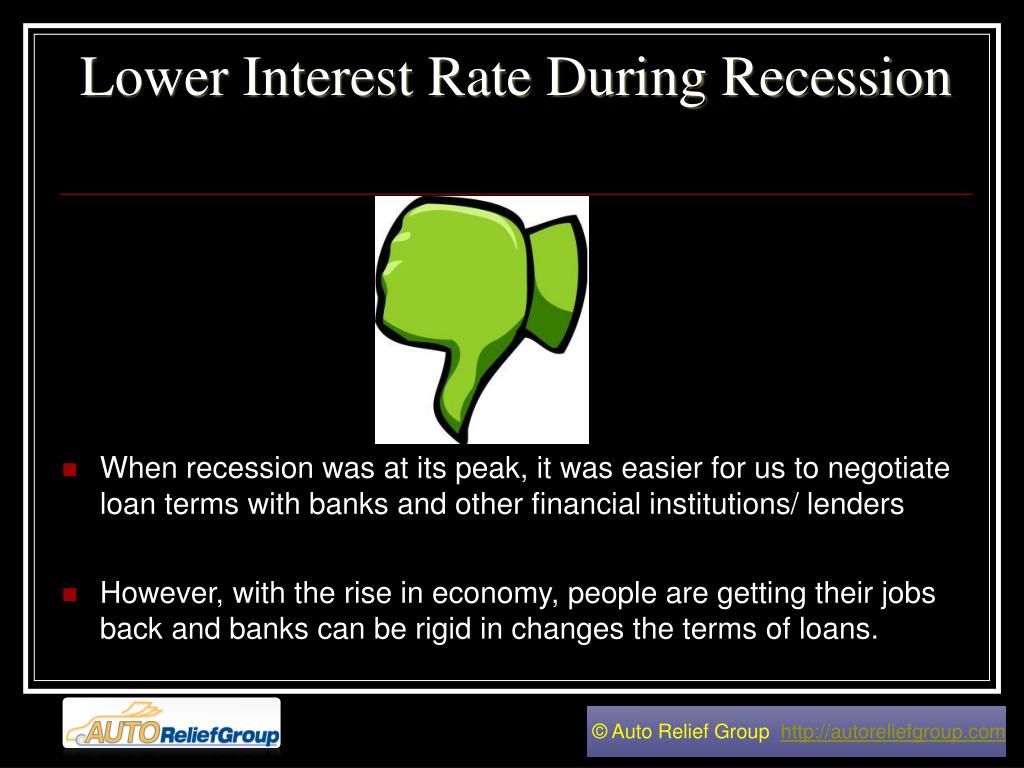 Lower Interest Rate During Recession