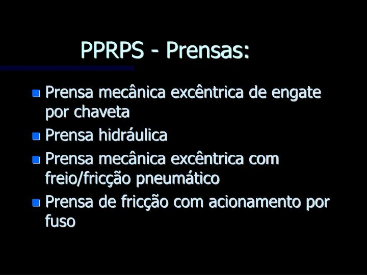 PPRPS - Prensas: