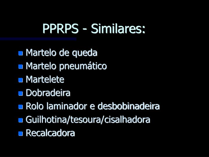 PPRPS - Similares: