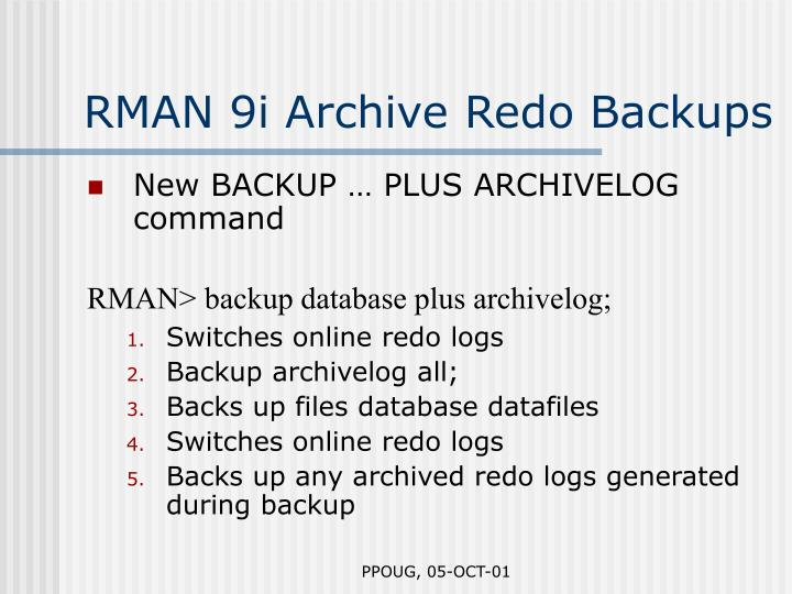 RMAN 9i Archive Redo Backups