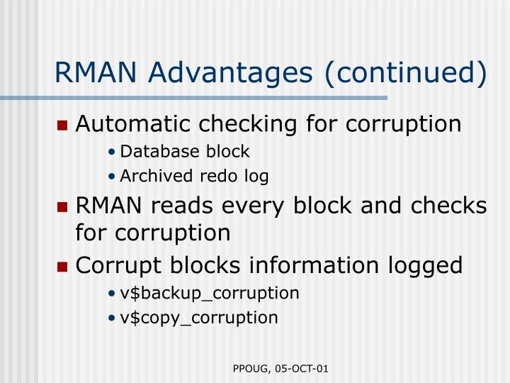 RMAN Advantages (continued)
