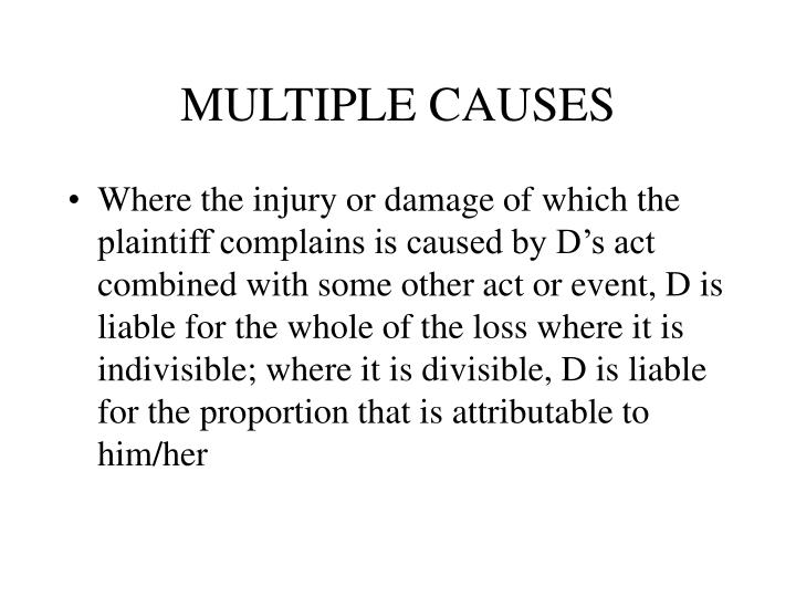 MULTIPLE CAUSES