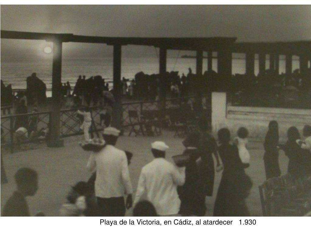 Playa de la Victoria, en Cádiz, al atardecer   1.930