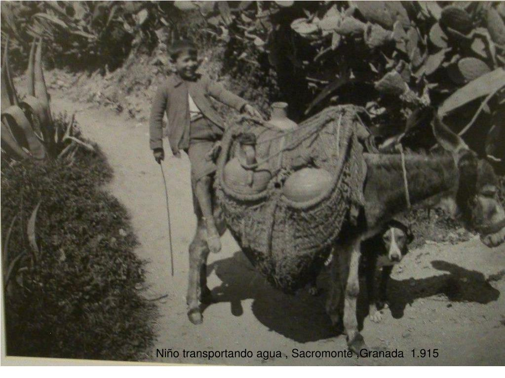 Niño transportando agua , Sacromonte ,Granada  1.915