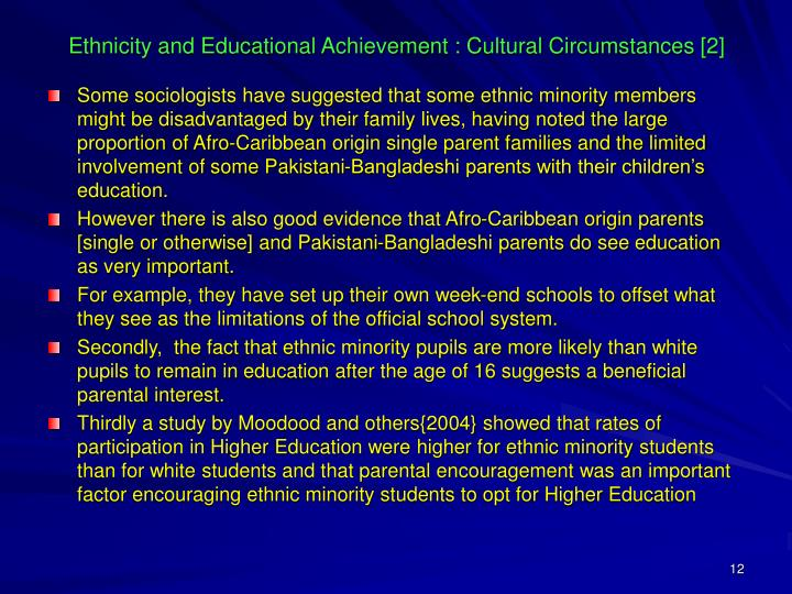 Ethnicity and Educational Achievement : Cultural Circumstances [2]