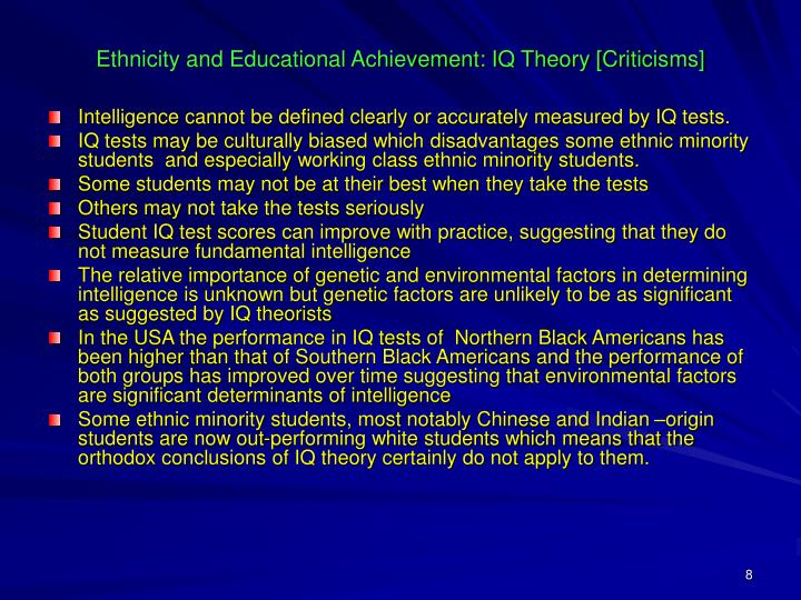 Ethnicity and Educational Achievement: IQ Theory [Criticisms]