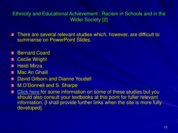 Ethnicity and Educational Achievement : Racism in Schools and in the Wider Society [2]