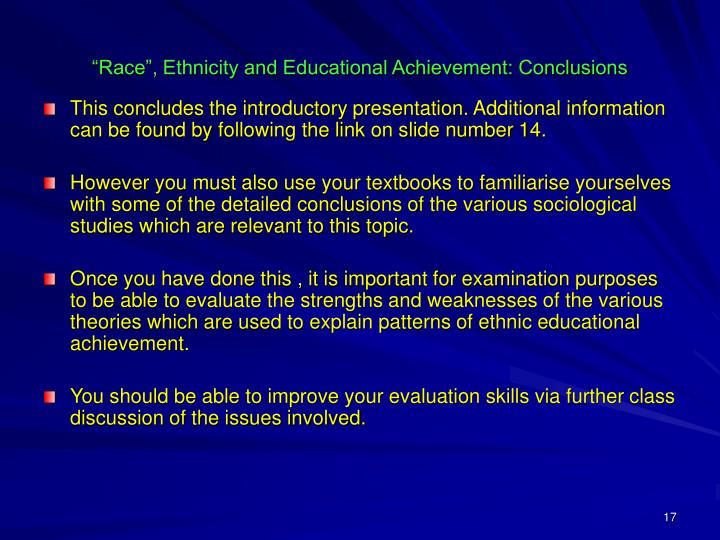 """Race"", Ethnicity and Educational Achievement: Conclusions"