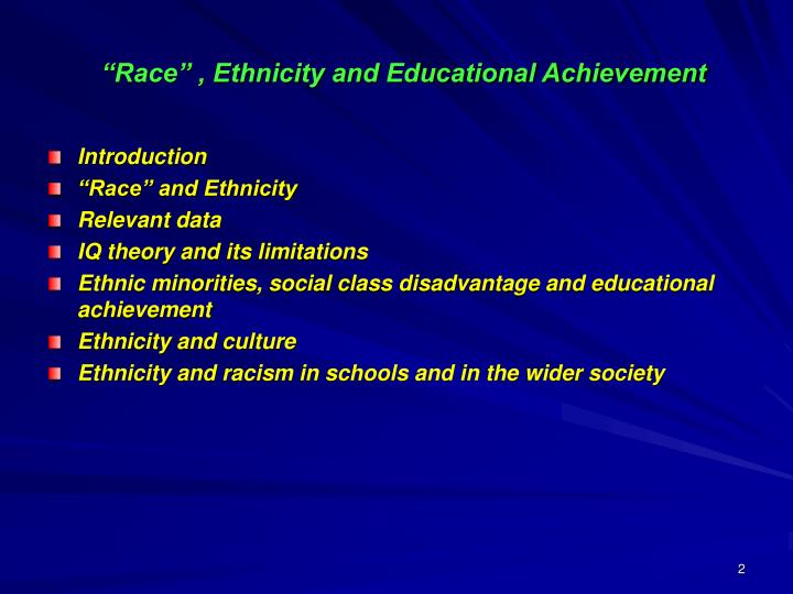 """Race"" , Ethnicity and Educational Achievement"