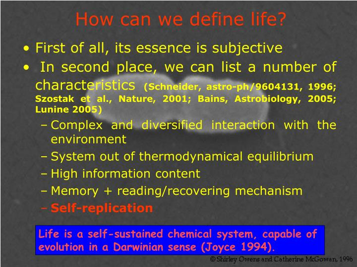How can we define life?