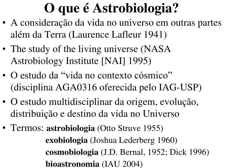 O que é Astrobiologia?