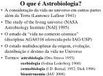 o que astrobiologia1