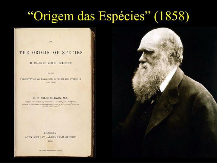 """""""Origem das Espécies"""" (1858)"""