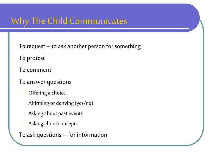 Why The Child Communicates