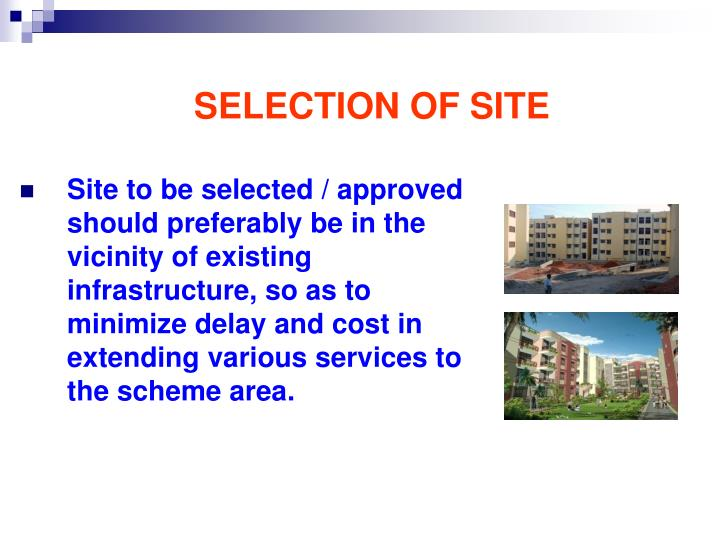 SELECTION OF SITE