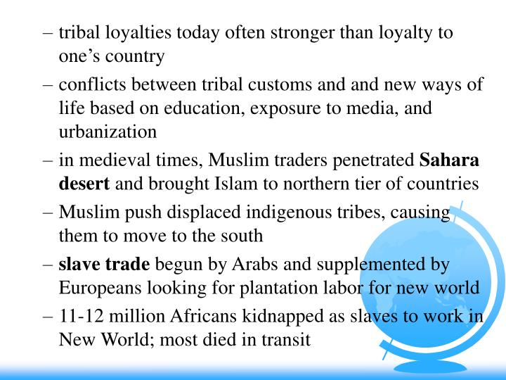 Tribal loyalties today often stronger than loyalty to one's country