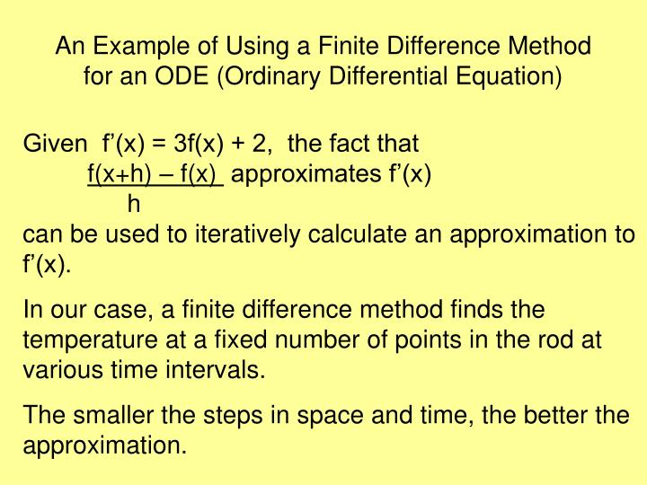 An Example of Using a Finite Difference Method for an ODE (Ordinary Differential Equation)