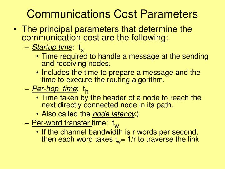 Communications Cost Parameters
