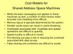 cost models for shared address space machines