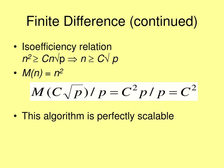 Finite Difference (continued)