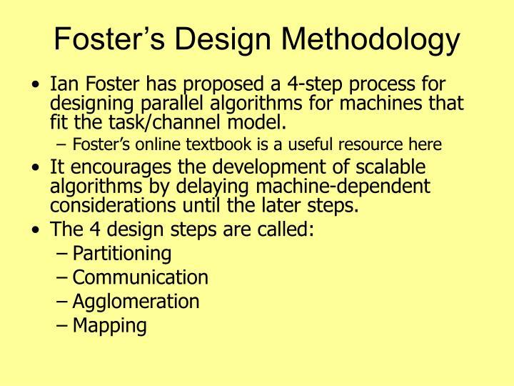 Foster's Design Methodology