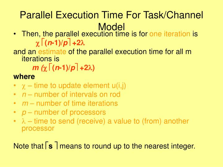 Parallel Execution Time For Task/Channel Model