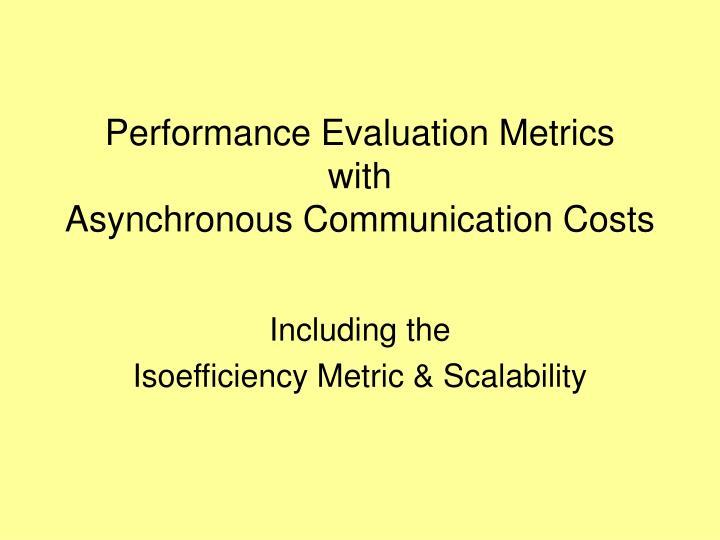 Performance Evaluation Metrics