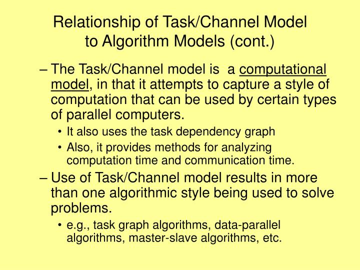 Relationship of Task/Channel Model