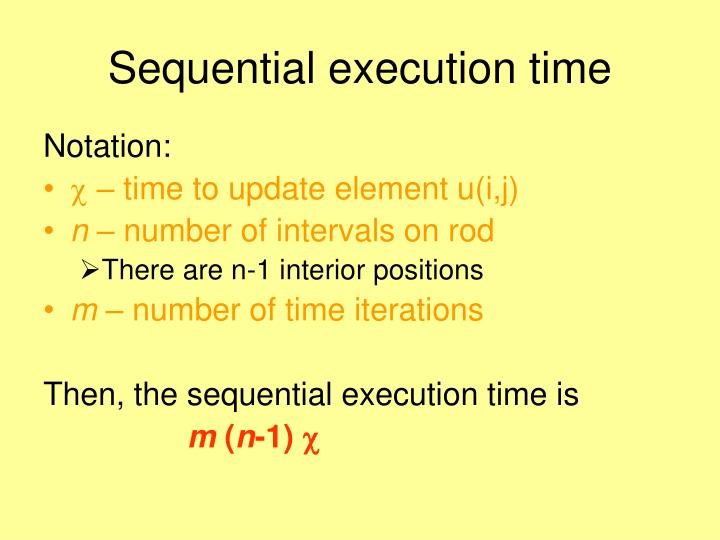 Sequential execution time