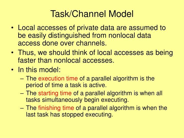 Task/Channel Model