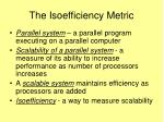 the isoefficiency metric